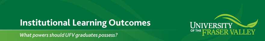 UFV Institutional Learning Outcomes