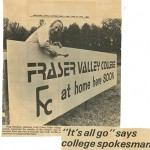 Doug Hamilton with sign announcing Fraser Valley College's arrival.