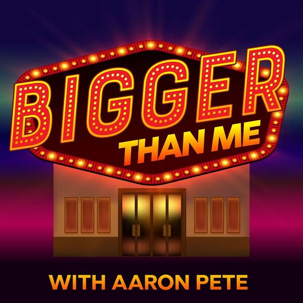 Logo for Bigger Than Me Podcast with Aaron Pete