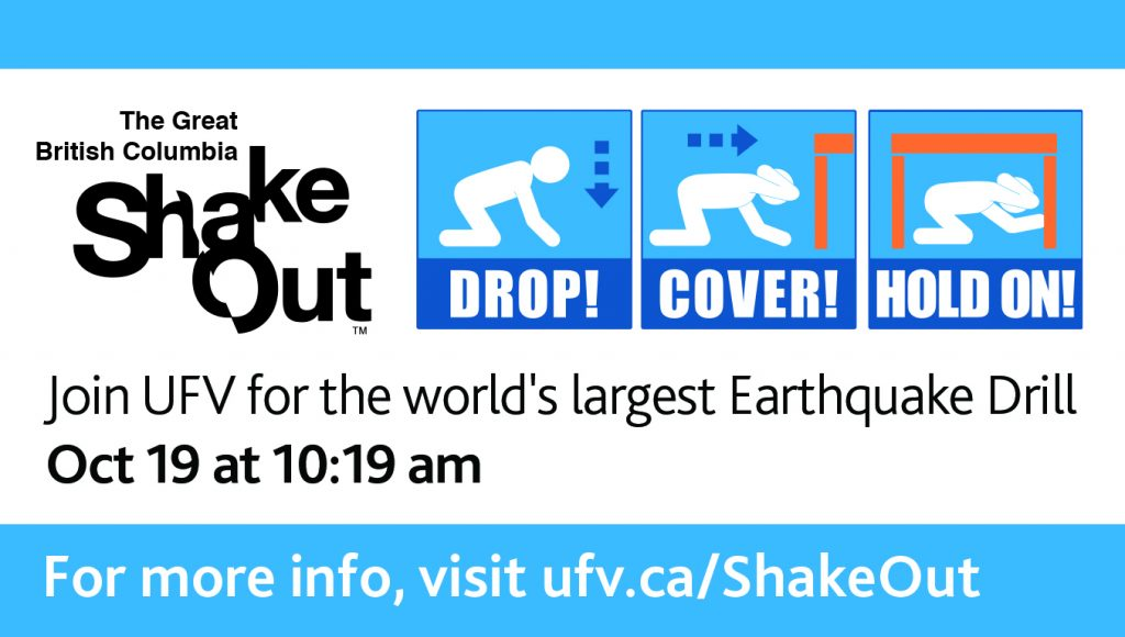 ShakeOut and UFV Alert: drop, cover, and hold on