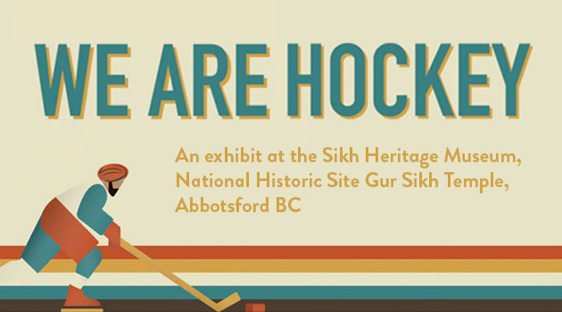 We Are Hockey at Gur Sikh Temple opens March 29